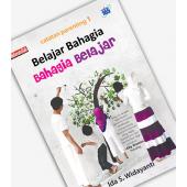 BUKU BELAJAR BAHAGIA BAHGIA BELAJAR - IDA S WIDAYANTI - Pemesanan 087888765439