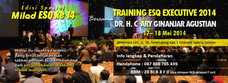 Jadwal Training ESQ Mei Ary Ginanjar 2014 ESQ Training Eksekutif