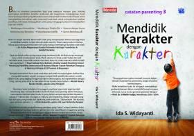 Buku Mendidik Karakter Dengan Karakter