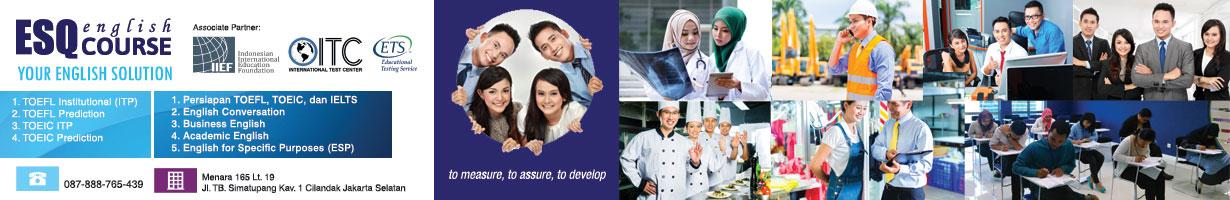 Tes Toefl ITP Jakarta, Jadwal Test Toefl, Les Bahasa Inggris, Kursus Bahasa Inggris ESQ,